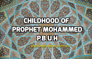 childhoot of prophet Mohammed
